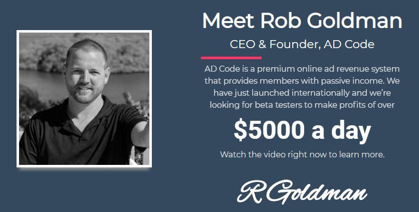 Affiliate Marketing Ad Code CEO Rob Goldman