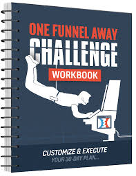 Affiliate Marketing ClickFunnels One Funnel Away Challenge Workbook